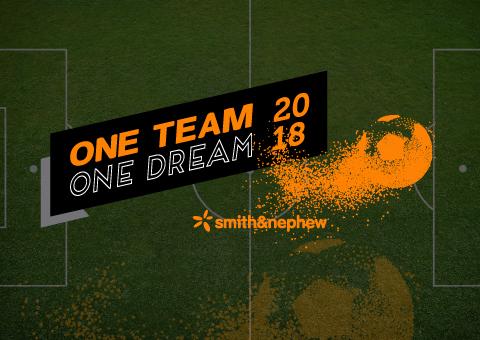 SMITH&NEPHEW- One team One dream 2018